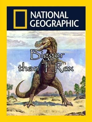 دایناسوری عظیم تر از تیرانوساروس