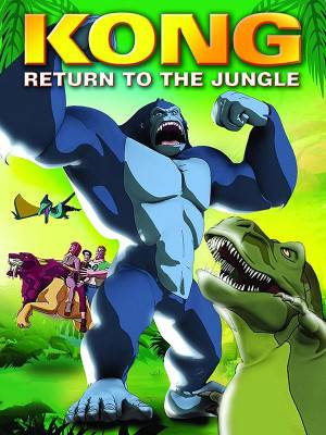 کونگ - بازگشت به جنگل